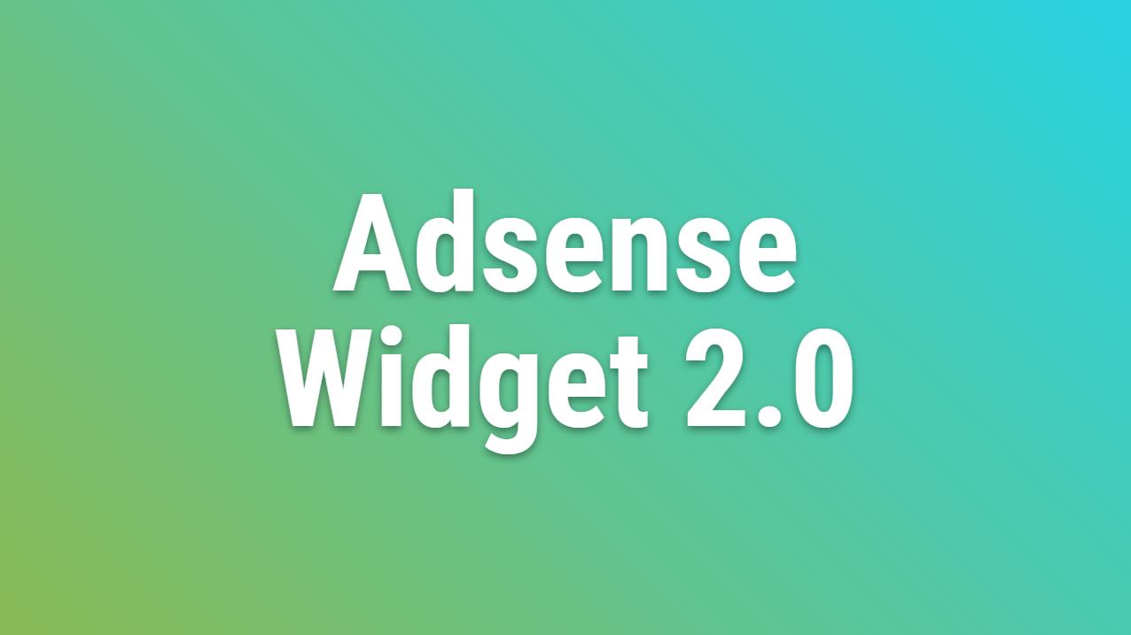 Wordpress Adsense Widget 2.0 Updates