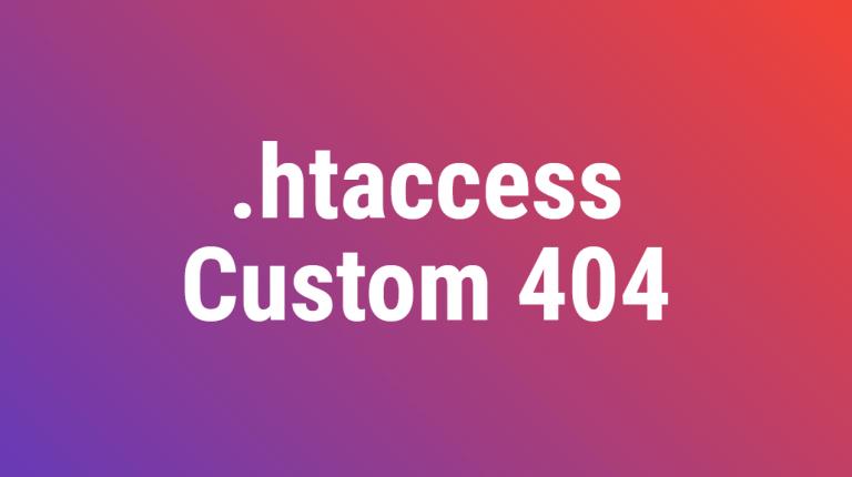 Htaccess Custom 404 Error Document
