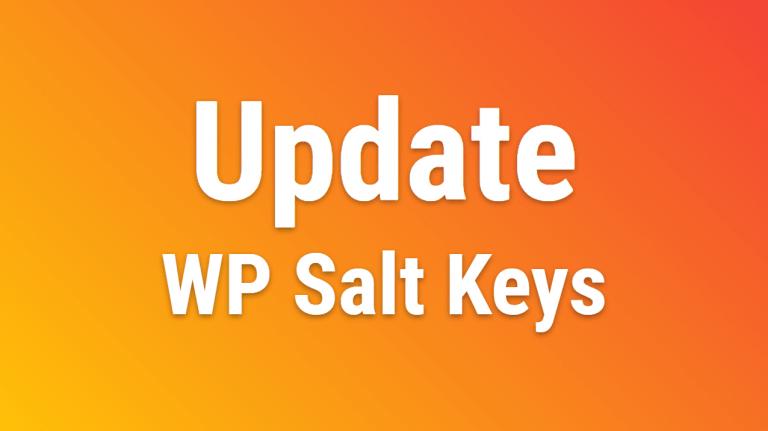 Wp Update Salt Keys How To