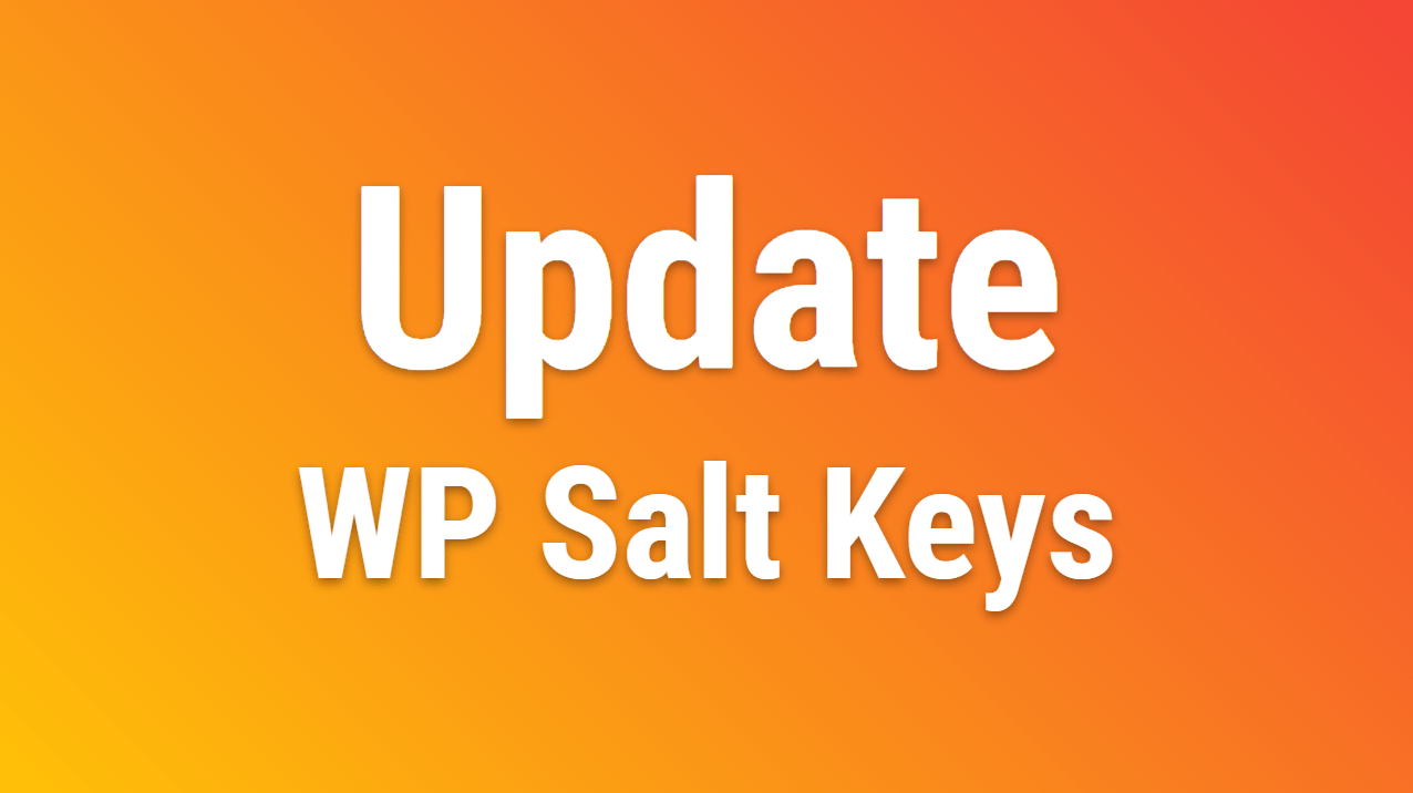 Wp Update Salt Keys How To